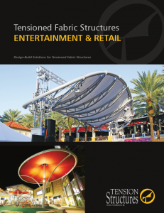 Entertainment & Retail | Tension Structures
